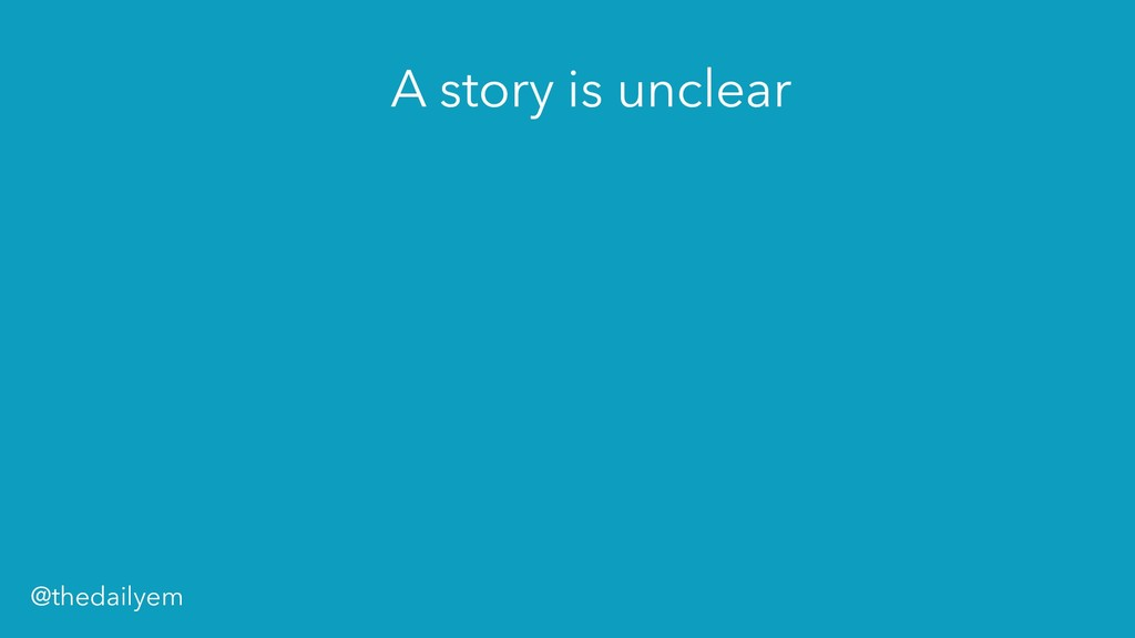 A story is unclear @thedailyem