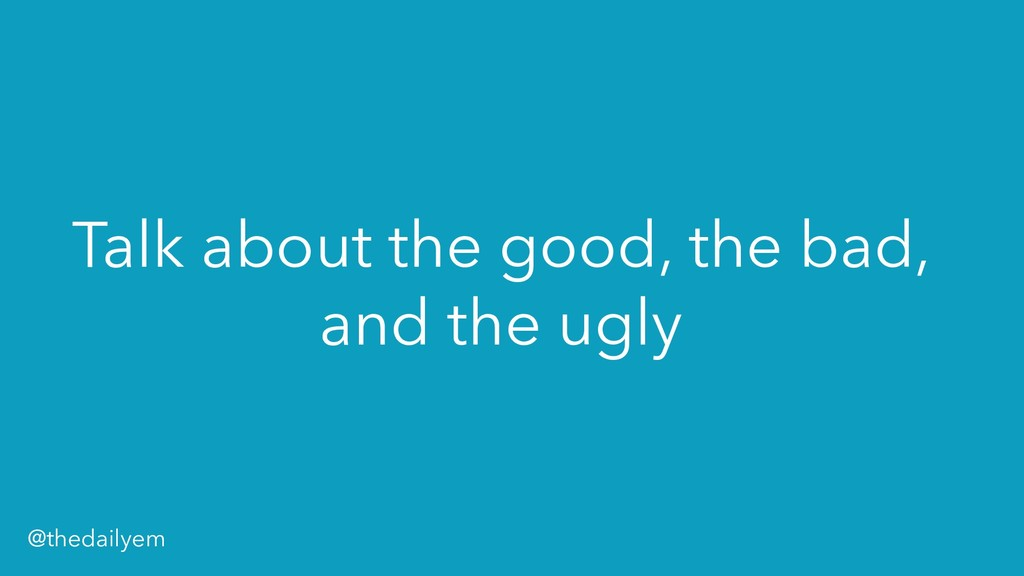 Talk about the good, the bad, and the ugly @the...