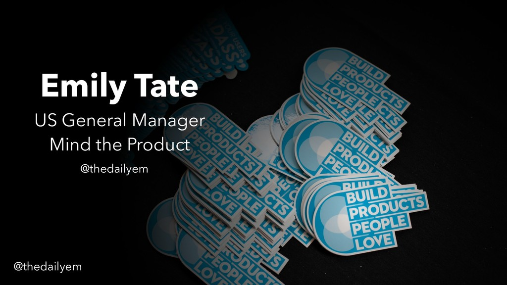 Emily Tate US General Manager Mind the Product ...