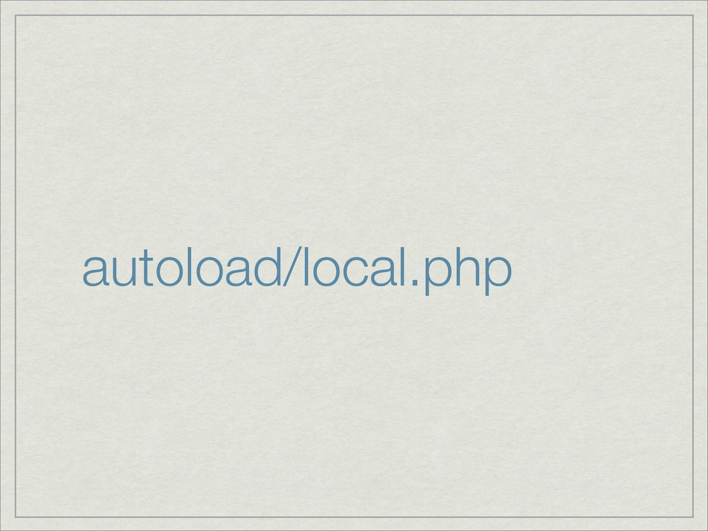 autoload/local.php