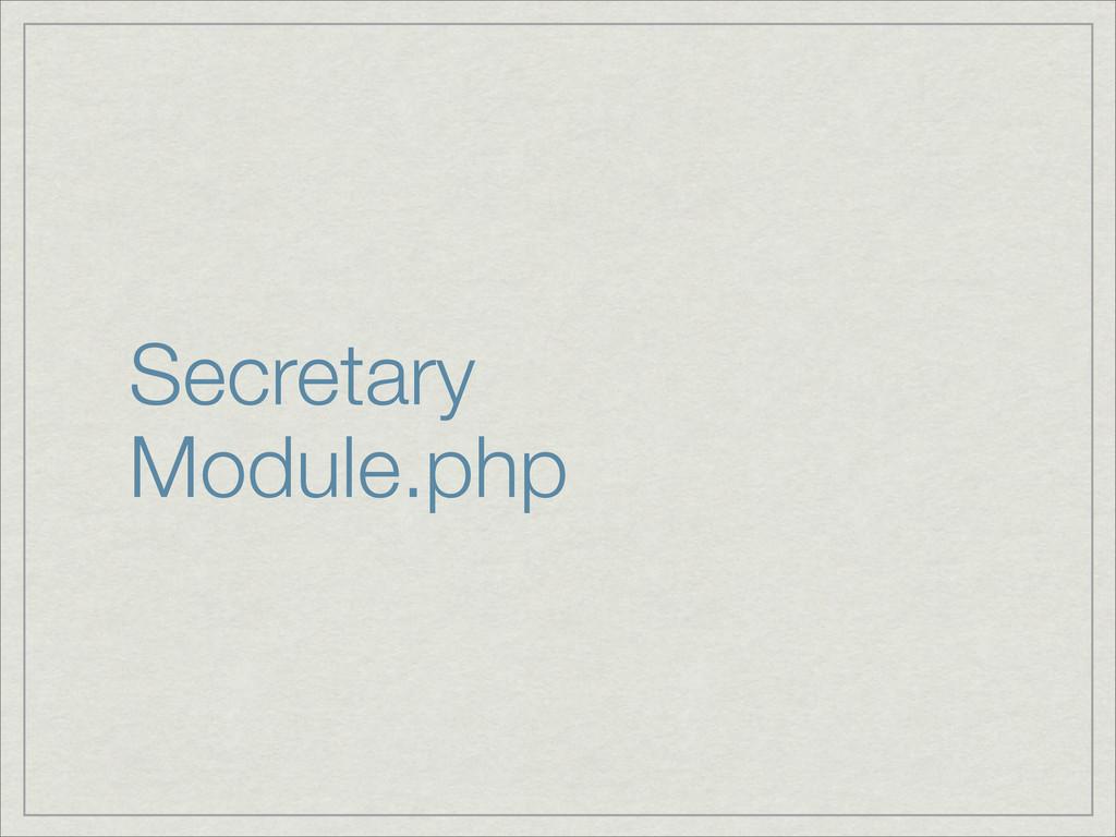 Secretary Module.php