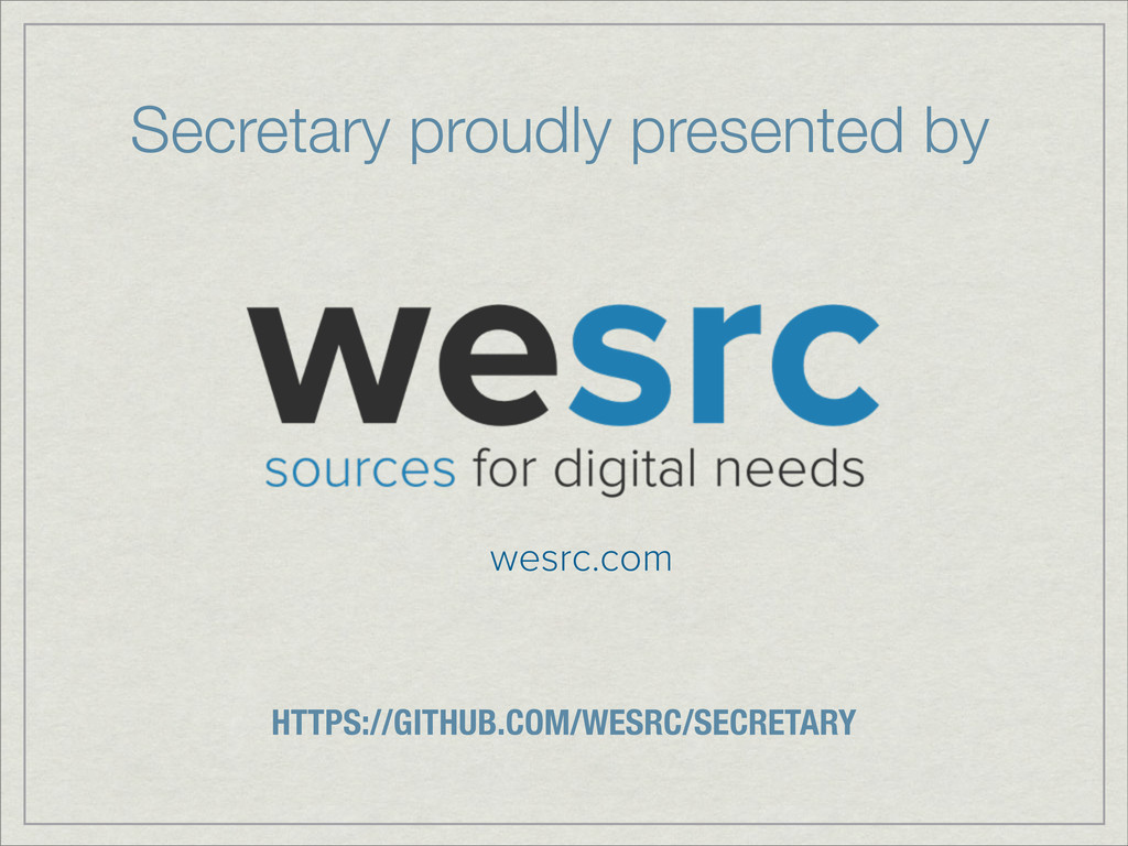 Secretary proudly presented by wesrc.com HTTPS:...