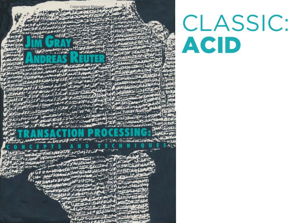 CLASSIC: ACID