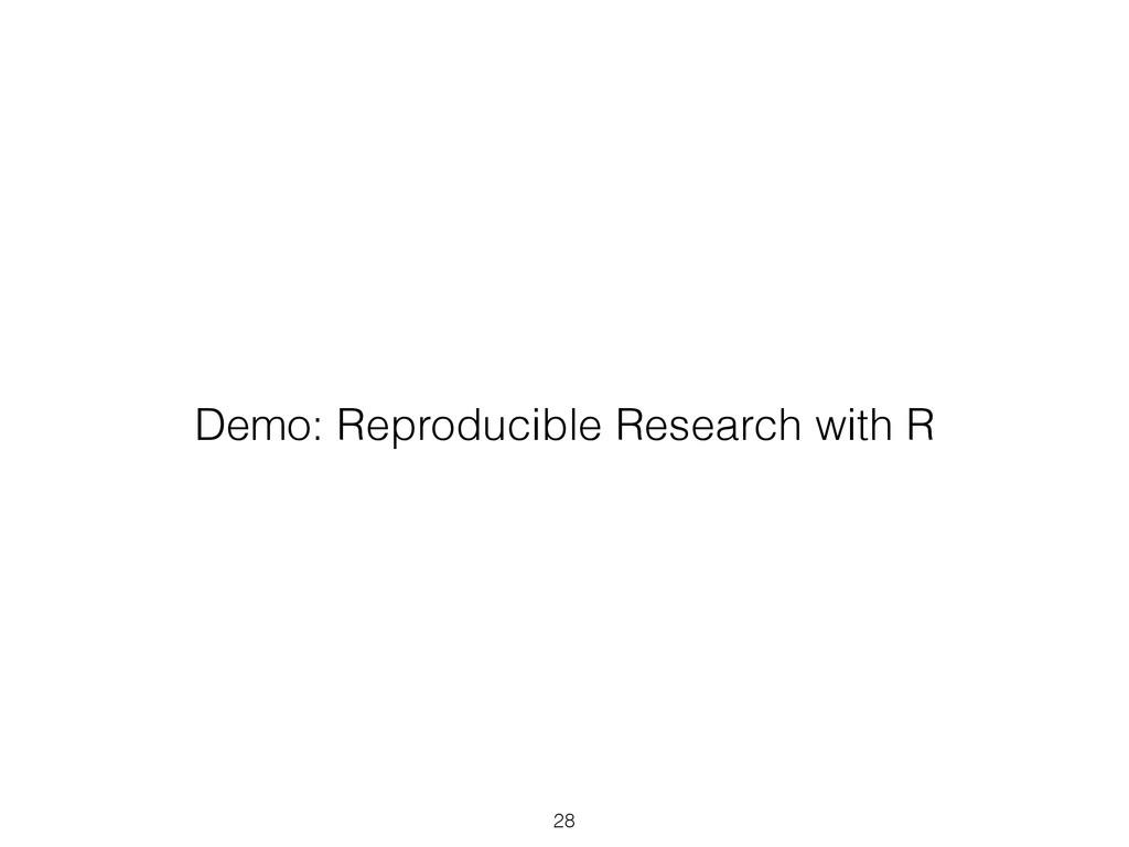 28 Demo: Reproducible Research with R