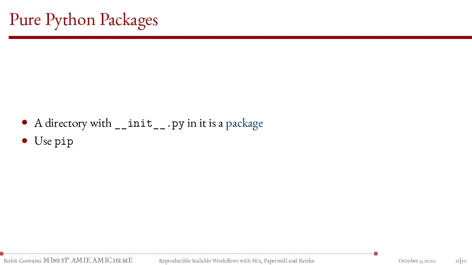 Pure Python Packages • A directory with __init_...