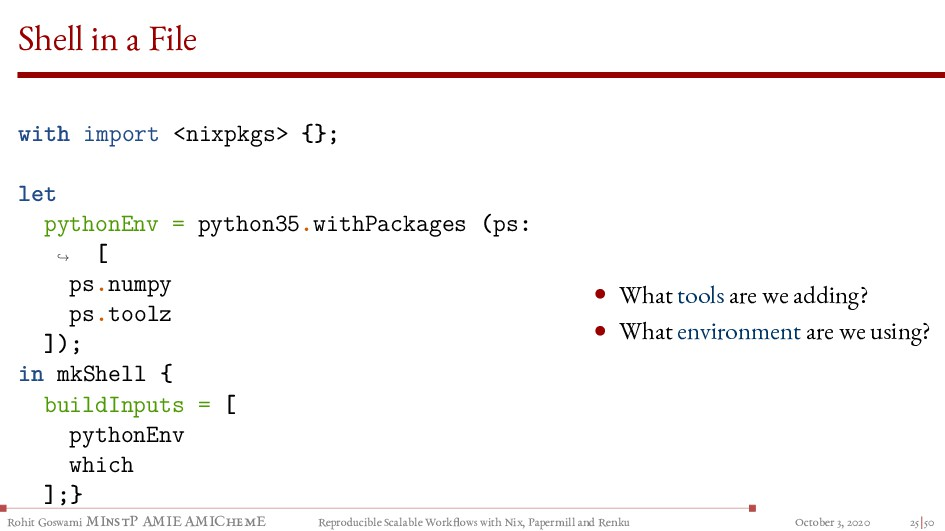 Shell in a File with import <nixpkgs> {}; let p...