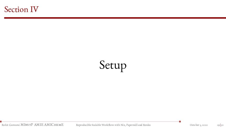 Section IV Setup Rohit Goswami MInstP AMIE AMIC...