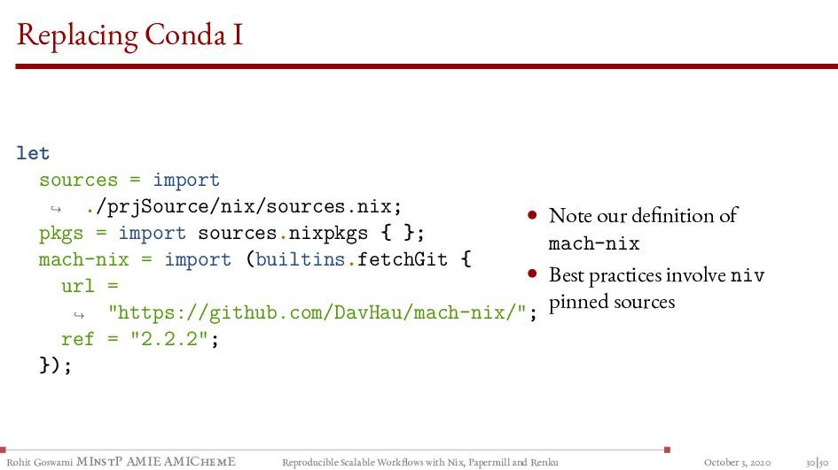 Replacing Conda I let sources = import ./prjSou...