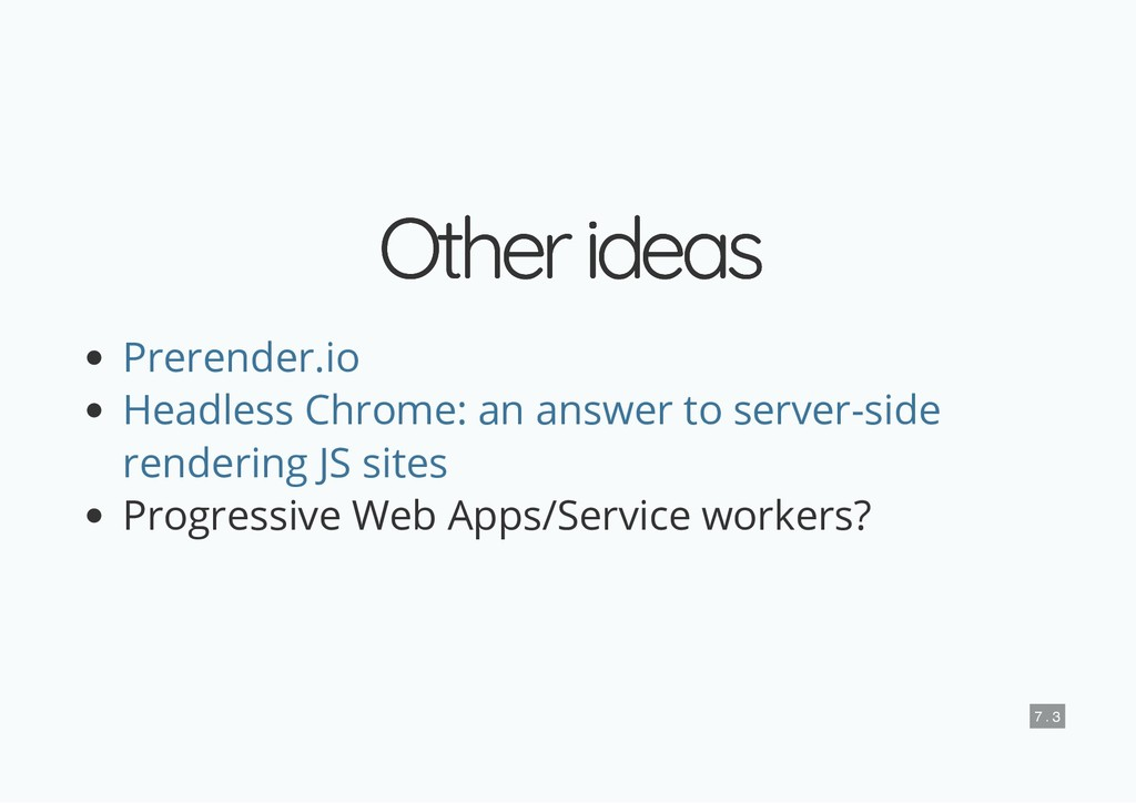 Other ideas Other ideas Progressive Web Apps/Se...
