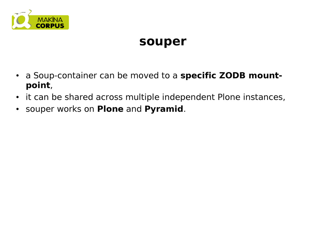 souper ● a Soup-container can be moved to a spe...