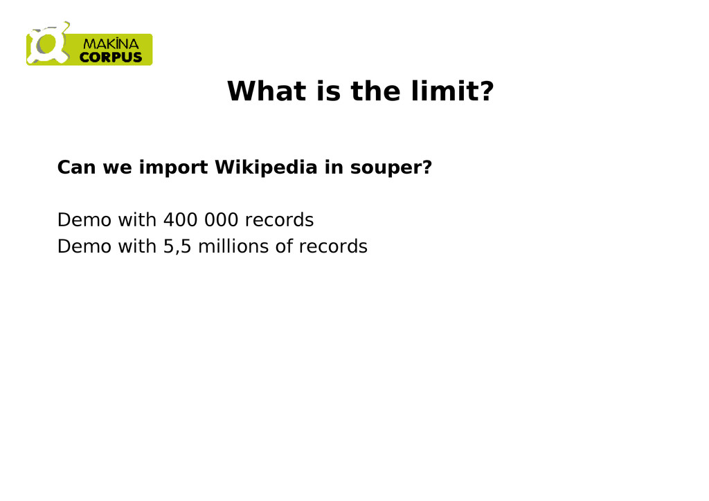 What is the limit? Can we import Wikipedia in s...