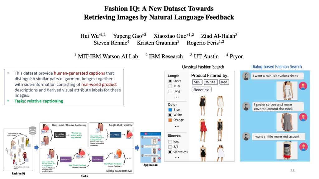 35 • This dataset provide human-generated capti...