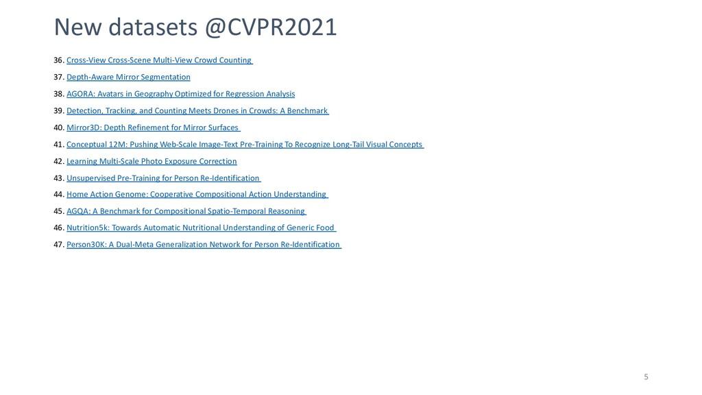 5 New datasets @CVPR2021 36. Cross-View Cross-S...