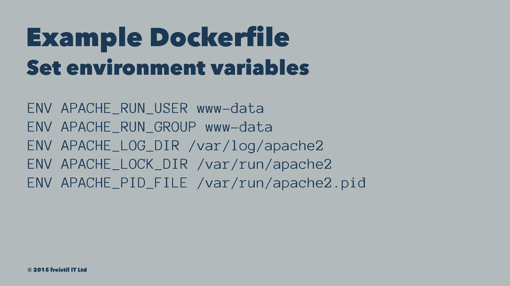 Example Dockerfile Set environment variables EN...