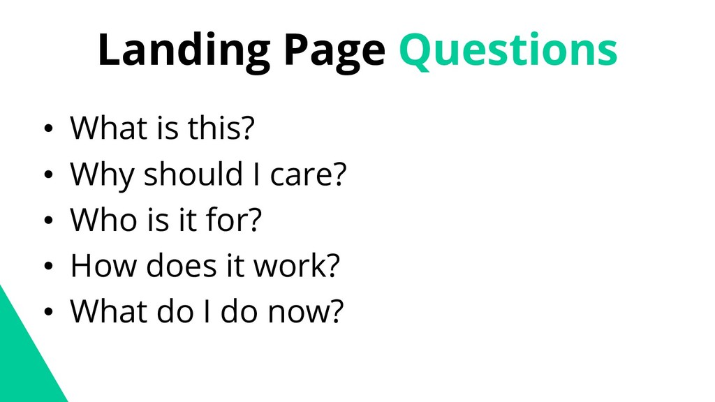Landing Page Questions • What is this? • Why sh...