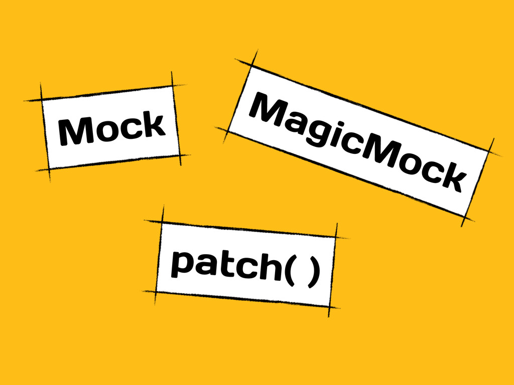 Mock MagicMock patch( )
