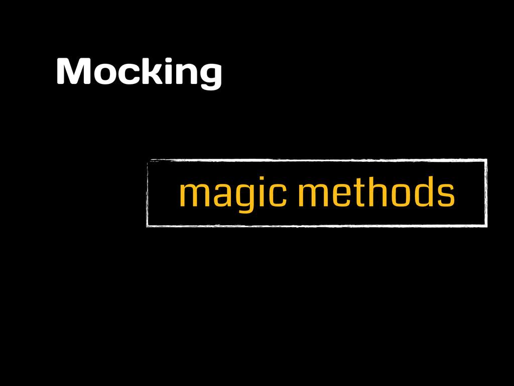 magic methods Mocking