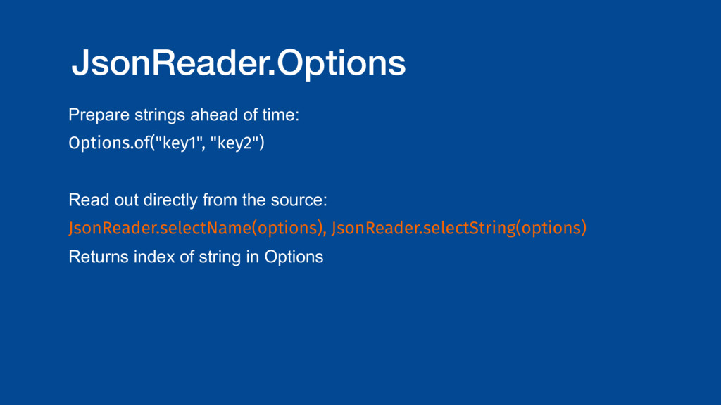 JsonReader.Options Prepare strings ahead of tim...