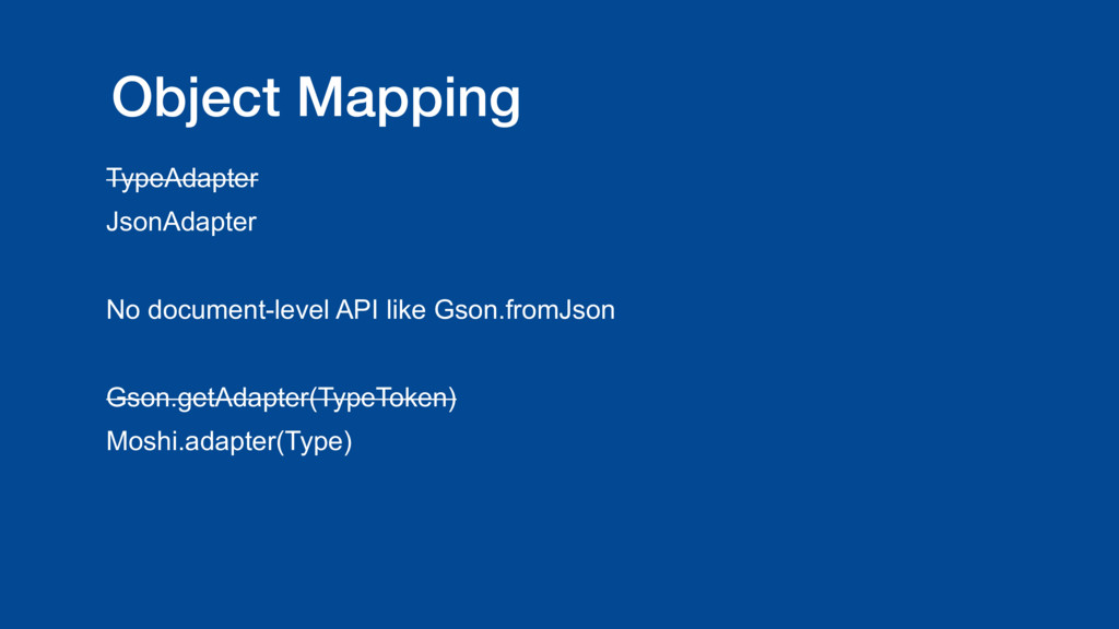 Object Mapping TypeAdapter JsonAdapter No docum...