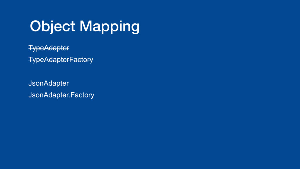 Object Mapping TypeAdapter TypeAdapterFactory J...