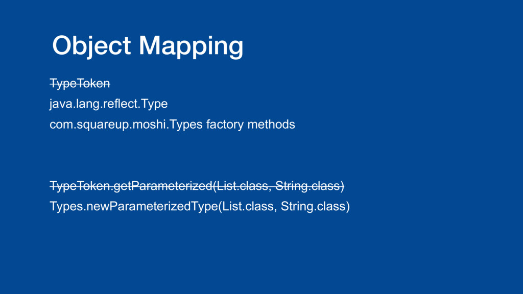 Object Mapping TypeToken java.lang.reflect.Type...