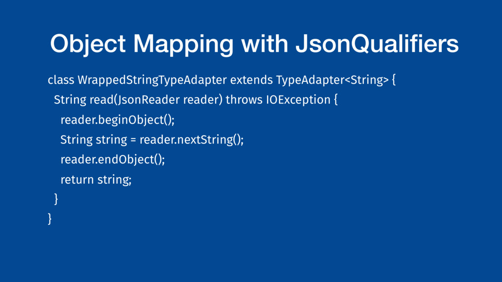 Object Mapping with JsonQualifiers class Wrapped...