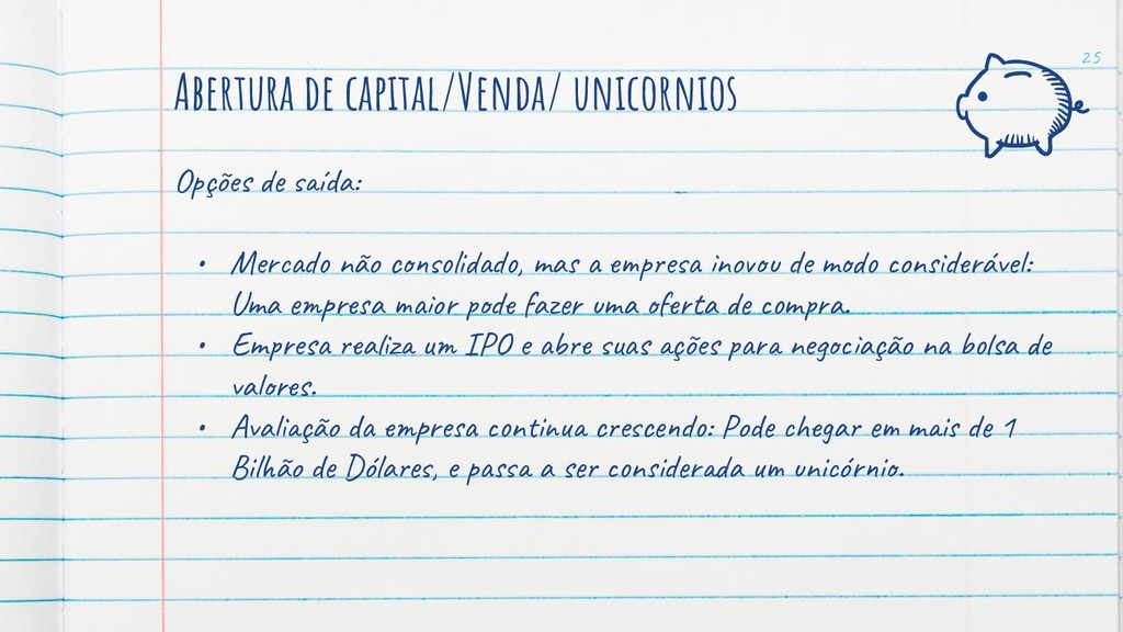 Abertura de capital/Venda/ unicornios Opções íd...