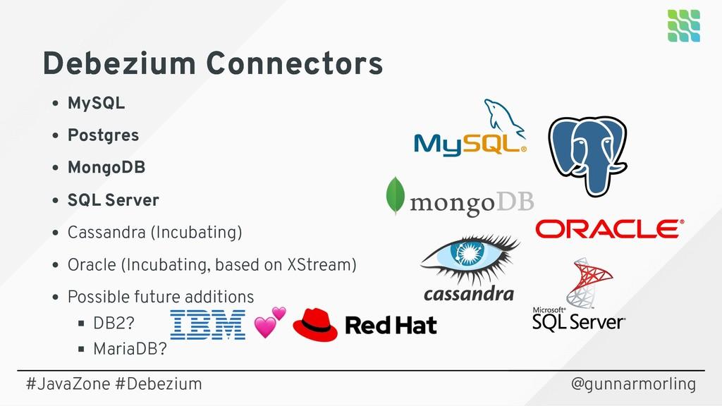 Debezium Connectors Debezium Connectors MySQL P...