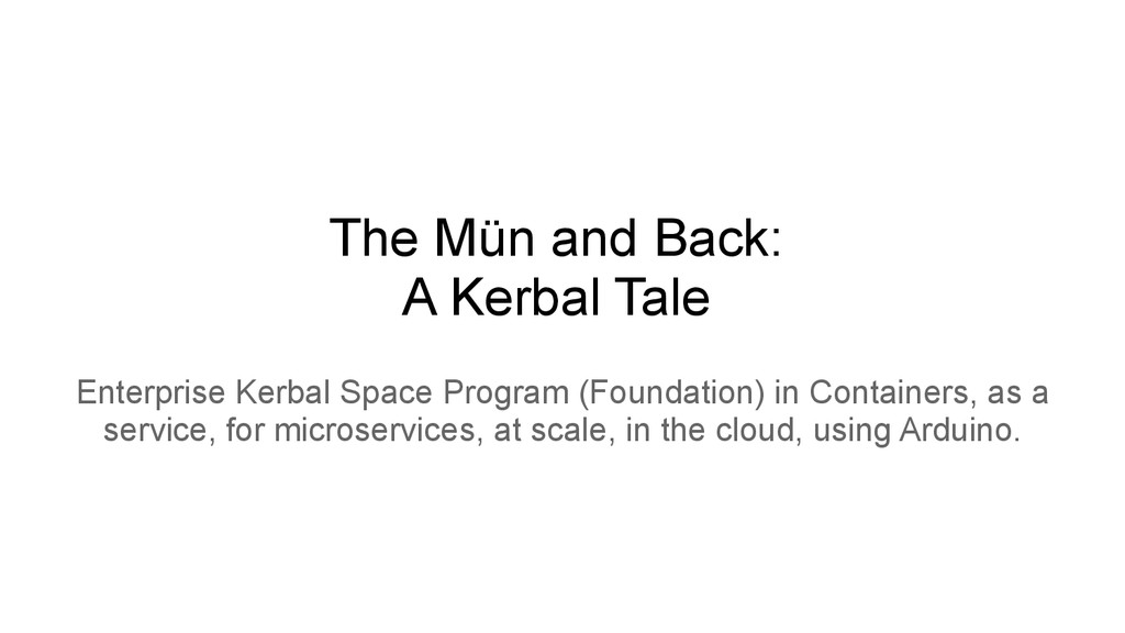 The Mün and Back: A Kerbal Tale Enterprise Kerb...