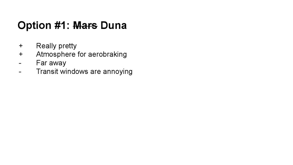 Option #1: Mars Duna + Really pretty + Atmosphe...