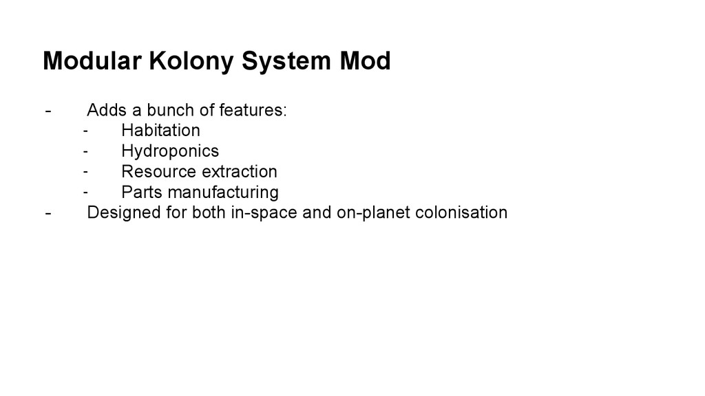 Modular Kolony System Mod - Adds a bunch of fea...