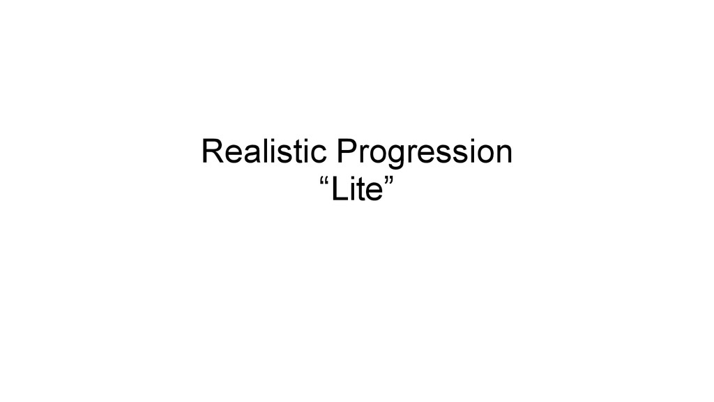 "Realistic Progression ""Lite"""