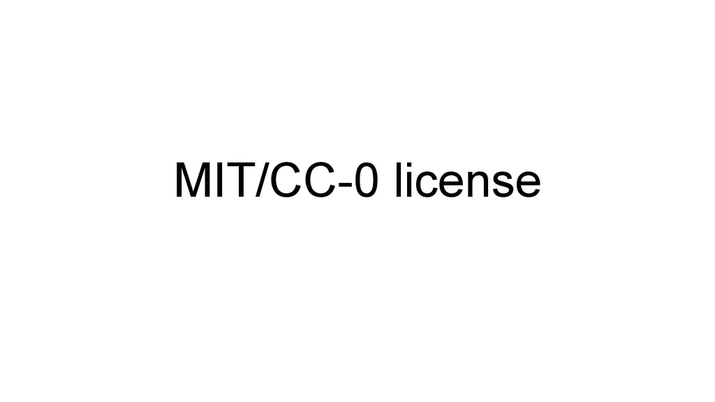 MIT/CC-0 license