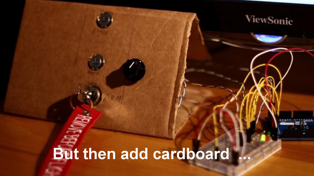 But then add cardboard ...