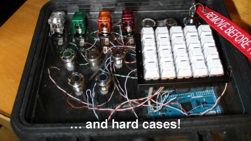 … and hard cases!