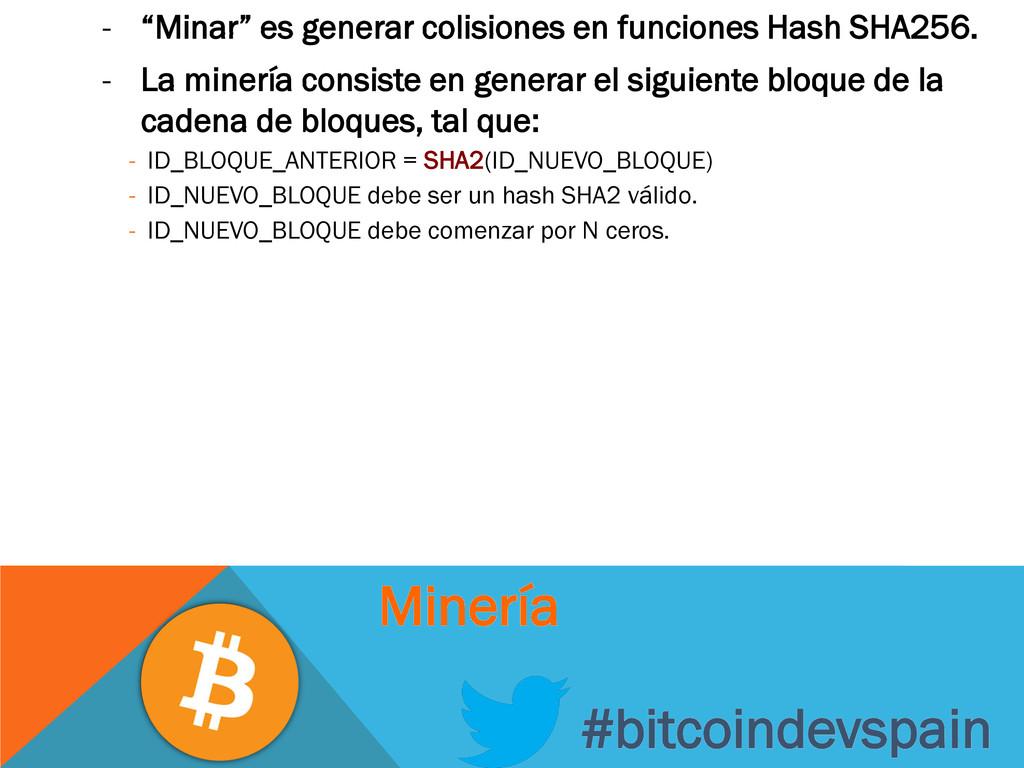 """- """"Minar"""" es generar colisiones en funciones Ha..."""