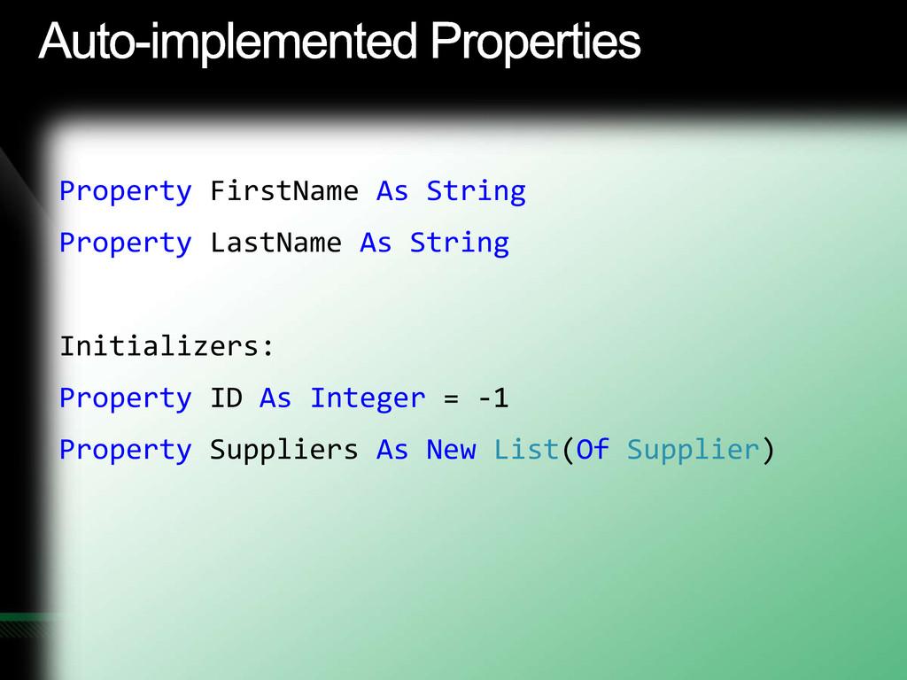 Property FirstName As String Property LastName ...