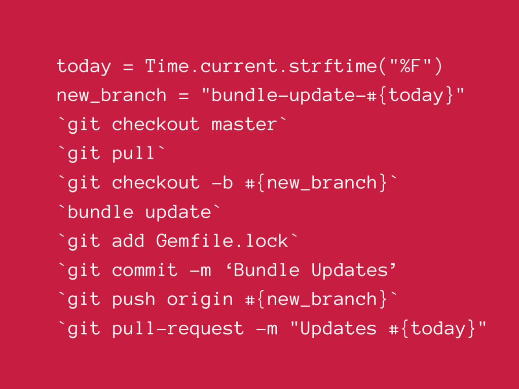 "today = Time.current.strftime(""%F"") new_branch ..."