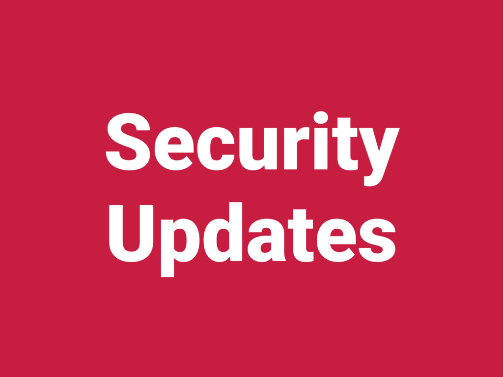 Security Updates