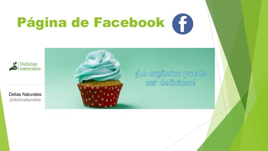Página de Facebook Delias Naturales @delinatura...