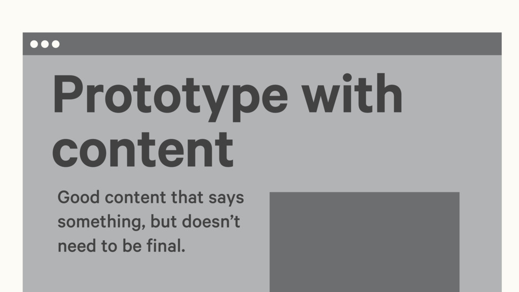 Prototype with content Good content that says s...