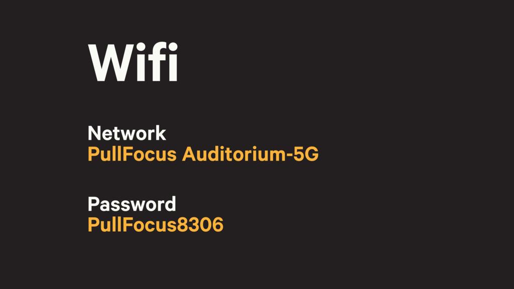 Wifi Network PullFocus Auditorium-5G Password P...