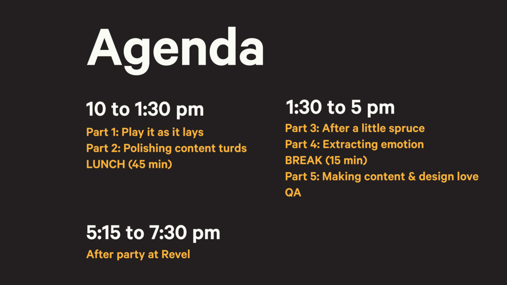 Agenda 10 to 1:30 pm Part 1: Play it as it lays...