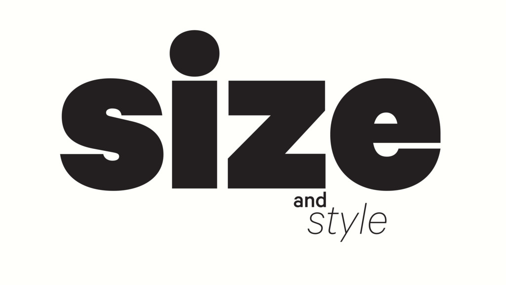 size style and