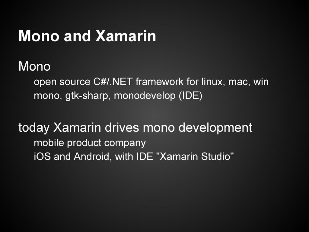 Mono and Xamarin Mono open source C#/.NET frame...