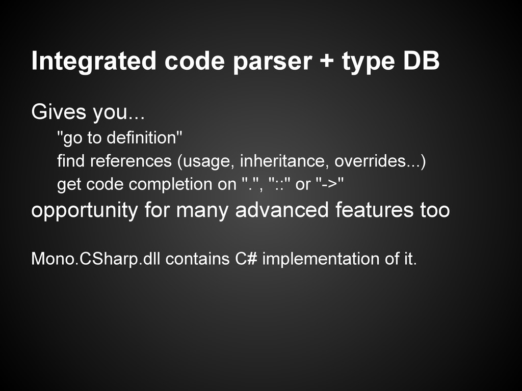 """Integrated code parser + type DB Gives you... """"..."""