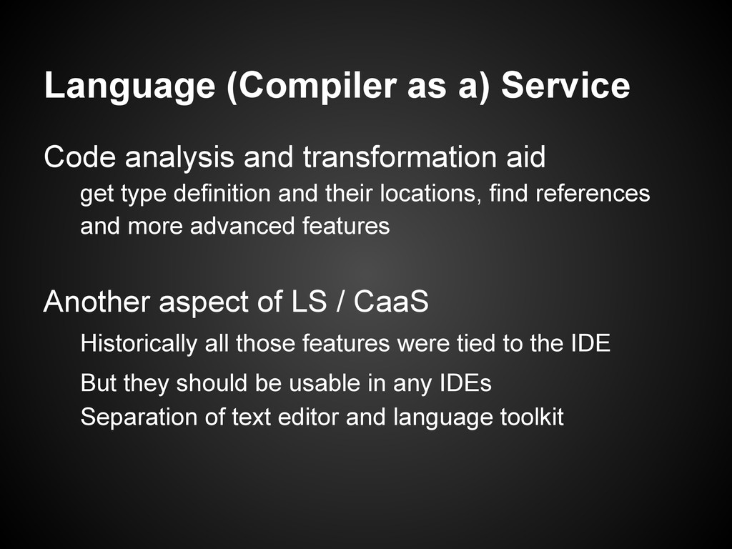 Language (Compiler as a) Service Code analysis ...