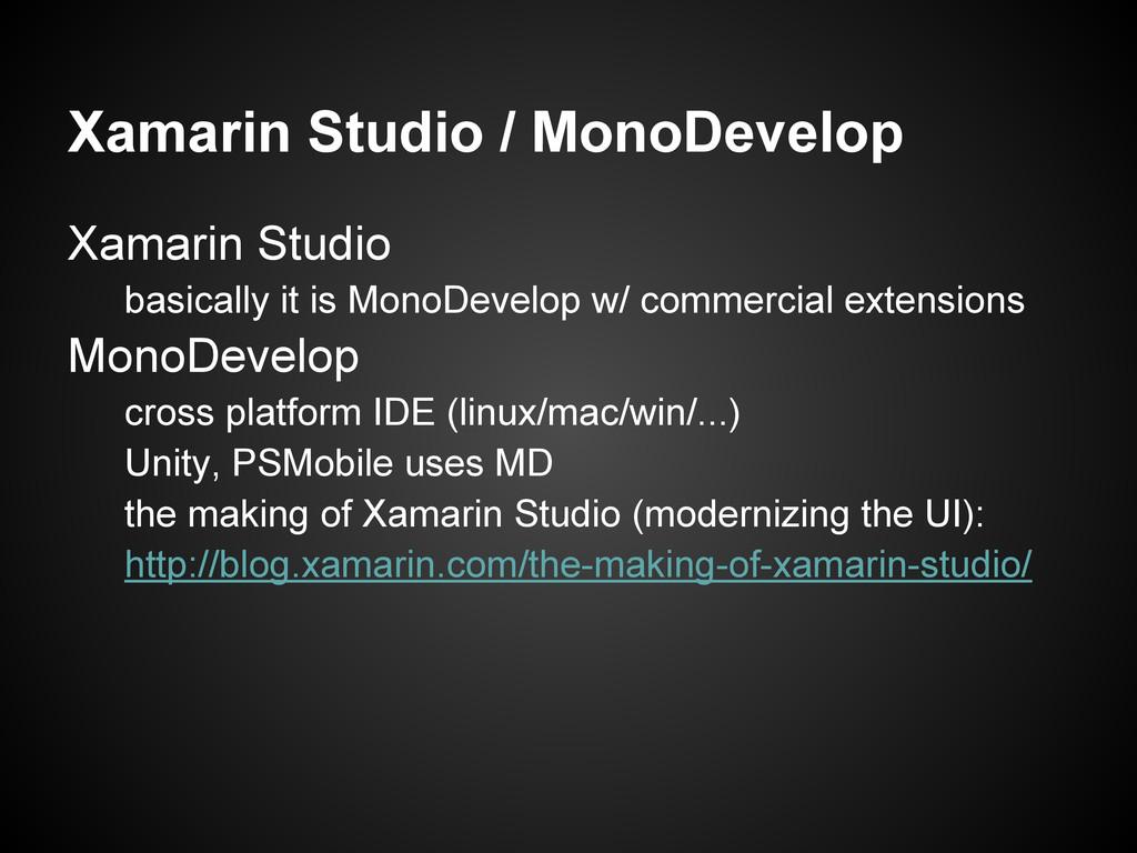 Xamarin Studio / MonoDevelop Xamarin Studio bas...