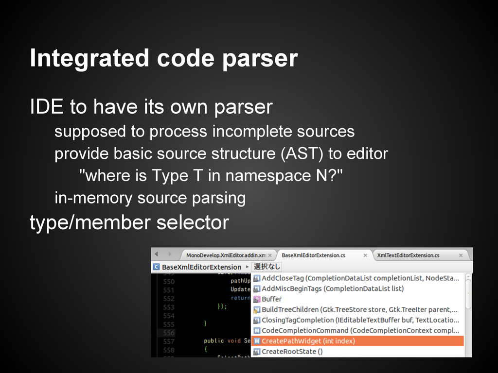 Integrated code parser IDE to have its own pars...