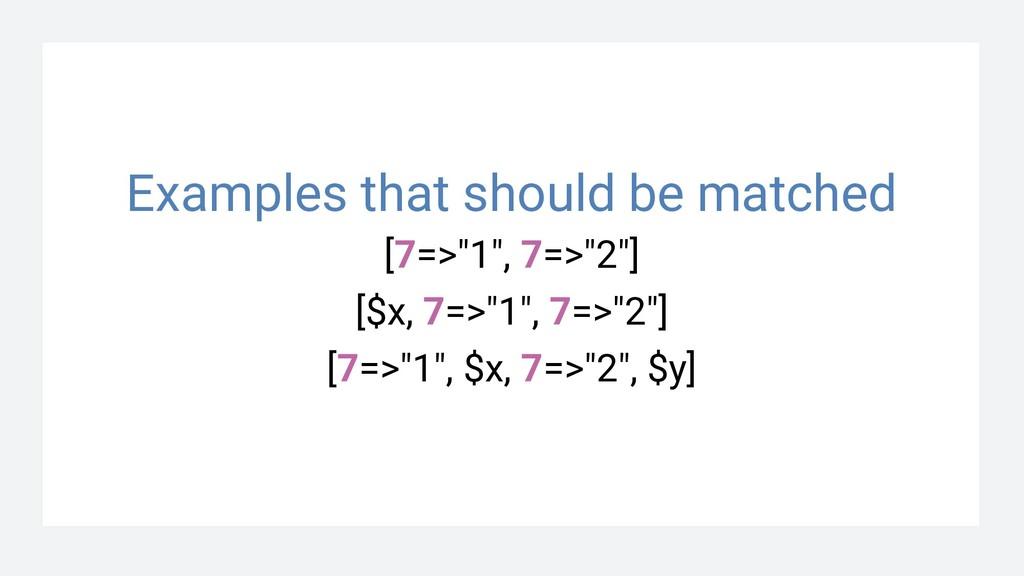 "[7=>""1"", 7=>""2""] [$x, 7=>""1"", 7=>""2""] [7=>""1"", ..."